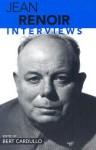 Jean Renoir: Interviews - Bert Cardullo, Jean Renoir