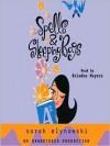 Spells & Sleeping Bags - Sarah Mlynowski, Ariadne Meyers
