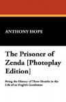 The Prisoner of Zenda [Photoplay Edition] - Anthony Hope