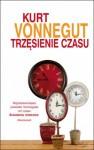 Trzęsienie czasu - Kurt Vonnegut