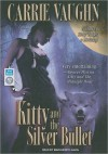 Kitty and the Silver Bullet - Marguerite Gavin, Carrie Vaughn