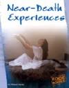 Near-Death Experiences - Michael Martin