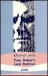 Tom Reber's Last Retreat - Øystein Lønn, David McDuff
