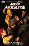 Age of Apocalypse - Volume 2: Weapon Omega - Dave Lapham, Renato Arlem, Roberto de la Torre