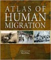 Atlas of Human Migration - Russell King, Jonathan Bastable