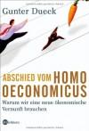 Abschied vom Homo oeconomicus - Gunter Dueck