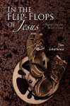 In the Flip- Flops of Jesus - Jim Lawrence