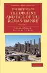 The History of the Decline and Fall of the Roman Empire - Volume 4 - Edward Gibbon, John B. Bury