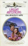 The Director's Wife - Lindsay Armstrong