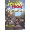 Amelia Rules! Volume 3: Superheroes - Jimmy Gownley