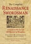 The Complete Renaissance Swordsman: Antonio Manciolino's Opera Nova (1531) - Tom Leoni