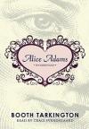 Alice Adams (Audio) - Booth Tarkington, Traci Svendsgaard