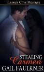 Stealing Carmen - Gail Faulkner