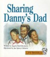 Sharing Danny's Dad - Angela Shelf Medearis