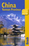 China: Yunnan Province, 2nd: The Bradt Travel Guide - Martin Walters, Stephen Mansfield