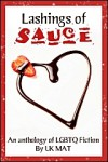 Lashings of Sauce - Robbie Whyte, Elyan Smith, Lillian Francis, Rebecca Cohen, Elin Gregory, Sandra Lindsey, Becky Black, Tam Ames, Josephine Myles, J.L. Merrow, Emily Moreton, Charlie Cochrane, Zahra Owens, Alex Beecroft, Clare London, Anne Brooke, Jordan Castillo Price