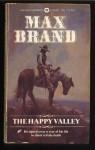 Happy Valley - Max Brand