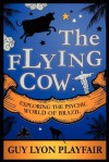 The Flying Cow - Guy Lyon Playfair