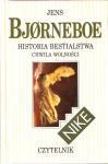 Historia bestialstwa : chwila wolności - Jens Bjørneboe, Anna Marciniakówna