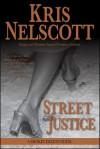 street justice - Kris Nelscott, Kristine Kathryn Rusch