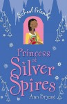 Princess at Silver Spires - Ann Bryant
