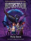 Mothstorm: The Horror from Beyond <strike>Uranus</strike> Georgium Sidus! - Philip Reeve, Dennis Kavanagh