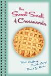 Sweet Smell of Crosswords - Matt Gaffney, Frank Longo, David J. Kahn
