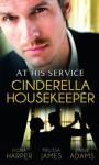 Cinderella Housekeeper - Fiona Harper, Melissa James, Jennie Adams
