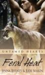 Feral Heat - Jenna Byrnes, Jude Mason