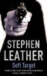 Soft Target (The 2nd Spider Shepherd Thriller) - Stephen Leather