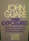 Three Exposures: Plays - John Guare