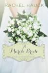 A March Bride (A Year of Weddings Novella) - Rachel Hauck
