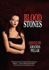 Bloodstones - Amanda Pillar, Seanan McGuire