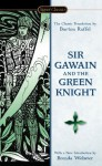 Sir Gawain and the Green Knight (Signet Classics) - Unknown, Burton Raffel, Brenda Webster, Neil D. Isaacs
