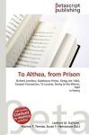 To Althea, from Prison - Lambert M. Surhone, VDM Publishing, Susan F. Marseken