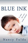 Blue Ink: A Short Story - Nancy Fulda