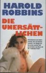 Die Unersättlichen - Harold Robbins