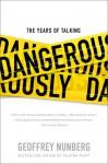 The Years of Talking Dangerously - Geoffrey Nunberg