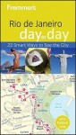 Frommer's Rio de Janeiro Day by Day - Alexandra de Vries