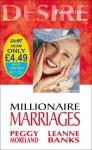 Millionaire Marriages (Desire) - Peggy Moreland, Leanne Banks