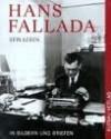 Hans Fallada: sein Leben in Bildern und Briefen - Hans Fallada, Gunnar Müller-Waldeck