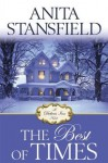 The Best of Times - Anita Stansfield