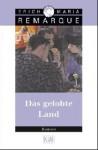 Das Gelobte Land - Erich Maria Remarque