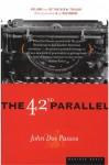 The 42nd Parallel (U.S.A. Trilogy) - John Dos Passos