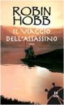 Il viaggio dell'assassino - Robin Hobb, Paola Bruna Cartoceti