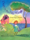 Over in the Pink House: New Jump Rope Rhymes - Rebecca Kai Dotlich