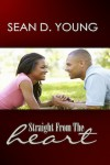 Straight From the Heart - Sean D. Young