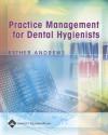 Practice Management for Dental Hygienists - Esther Andrews