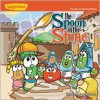 The Spoon in the Stone: A Lesson in Serving Others (Big Idea Books / VeggieTown Values) (Bk. 1) - Doug Peterson, Cindy Kenney