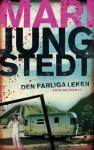 Den farliga leken - Mari Jungstedt